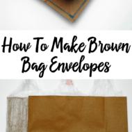 How To Make Brown Bag Envelopes