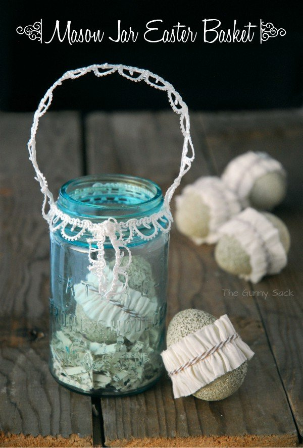 Easter Basket Idea: Lace Trimmed Mason Jar