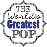 The World's Greatest Pop