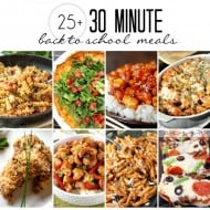 30 Minute Meals For Back To School