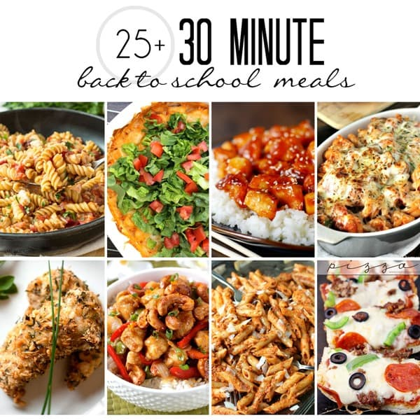30 Minute Back To School Meals | thegunnysack.com