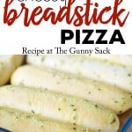 Cheesy Breadstick Pizza Recipe | thegunnysack.com
