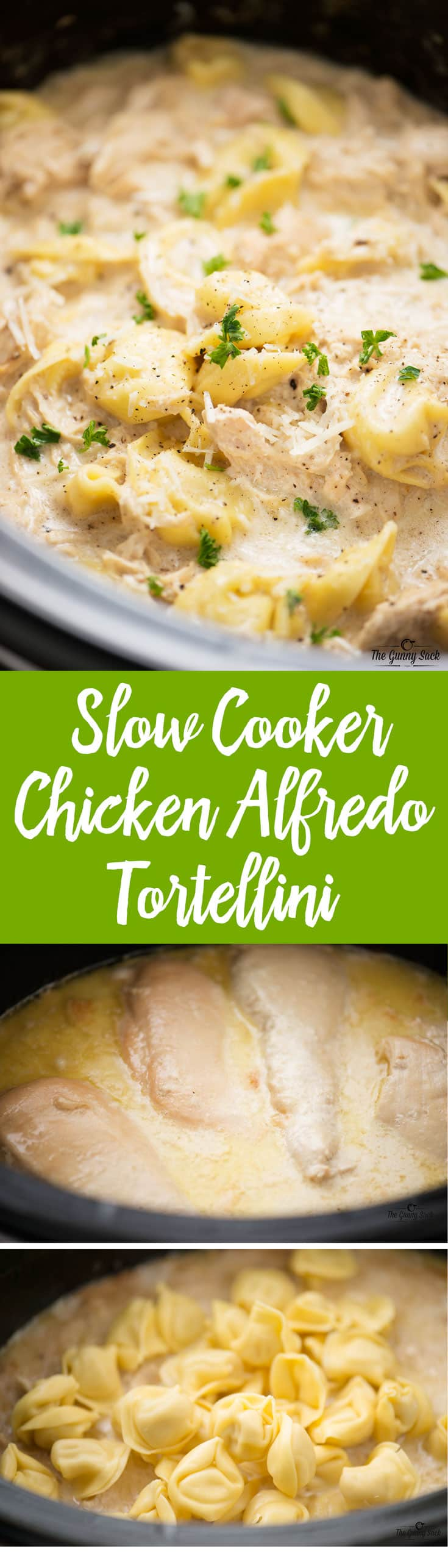 Slow Cooker Chicken Alfredo Tortellini - The Gunny Sack