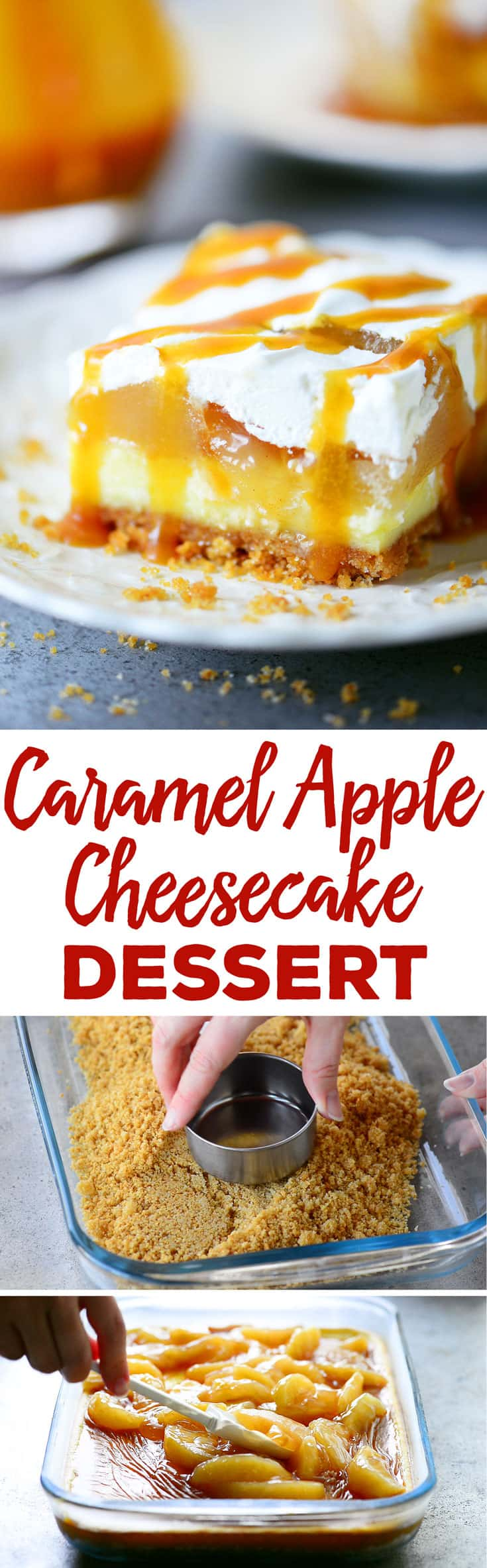 This Caramel Apple Cheesecake Dessert recipe is perfect for fall with a cheesecake layer topped with apple pie filling, caramel sauce, and whipped cream.