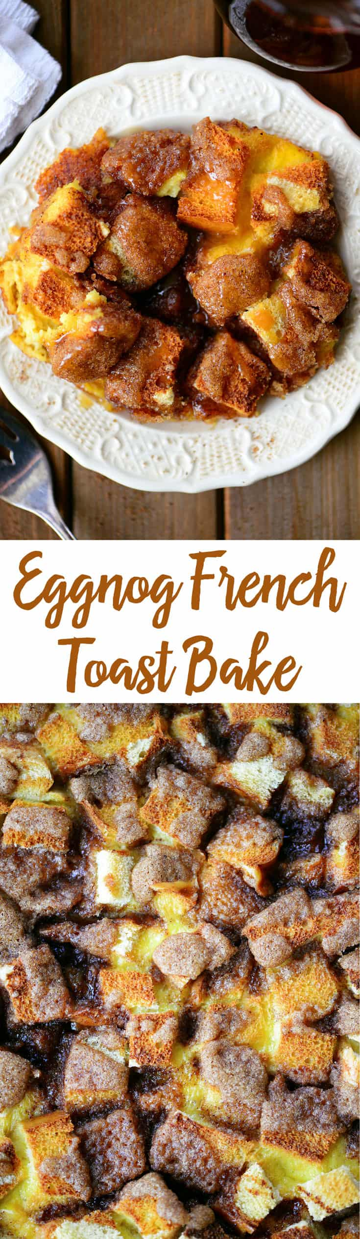 This Eggnog French Toast Bake is the perfect breakfast for overnight guests, holiday brunch, or Christmas morning! Its an easy French Toast Casserole recipe can even be prepared the night before and is a great way to feed the whole family in one fell swoop. #eggnog #frenchtoast #breakfast