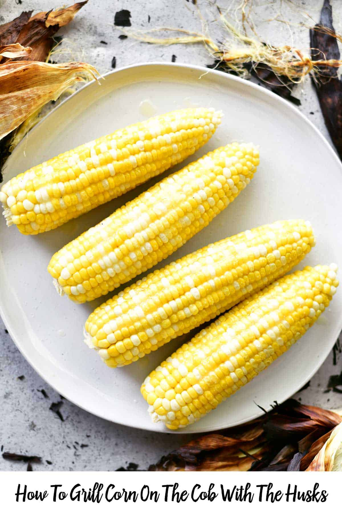 recipe for how to grill corn on the cob with the husks