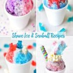 shave ice and snoballs recipes collage
